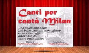 Teatro Nuovo: Canti per cantà Milan, il 10 novembre al Teatro Nuovo di Milano (sconto 40%)