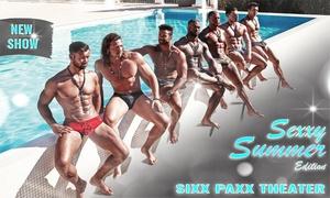 """Sixxpaxx Theater GmbH: Tickets für die neue Sixx Paxx Show """"Sexxy Summer"""" imAugust oder September im Wild House Berlin (bis zu 50% sparen)"""