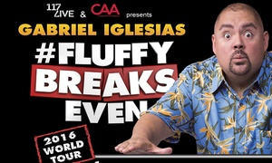 117 Live: One ticket to Gabriel Iglesias: Fluffy Breaks Even at Dubai World Trade Centre on Friday, 3 June