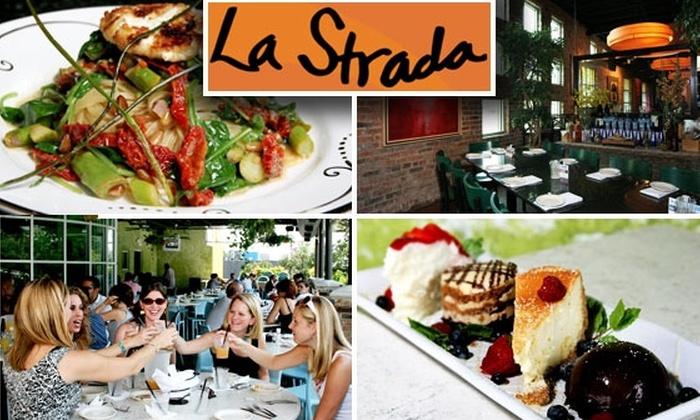 La Strada - Neartown/ Montrose: $15 for $30 Worth of Italian Dishes at La Strada