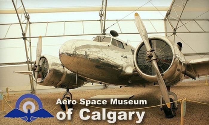 The Aero Space Museum of Calgary - Northeast Calgary: Admission to the Aero Space Museum of Calgary Plus Poster. Choose Between Two Ticketing Options.