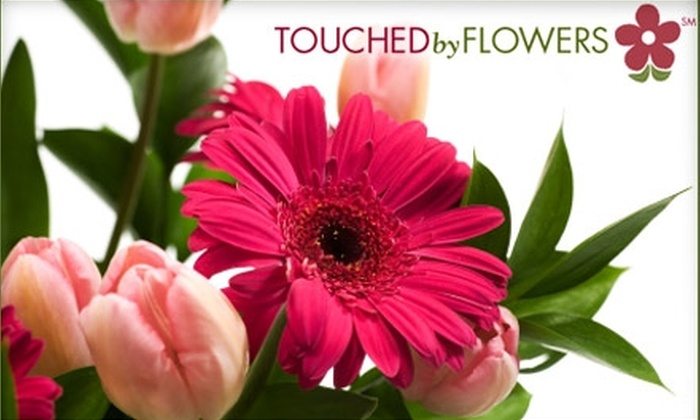 Touched By Flowers: $30 for Floral Goods, Plus Shipping and Fees, from Touched By Flowers ($60 Value)