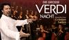 """2 Tickets für """"Große Verdi-Nacht"""""""