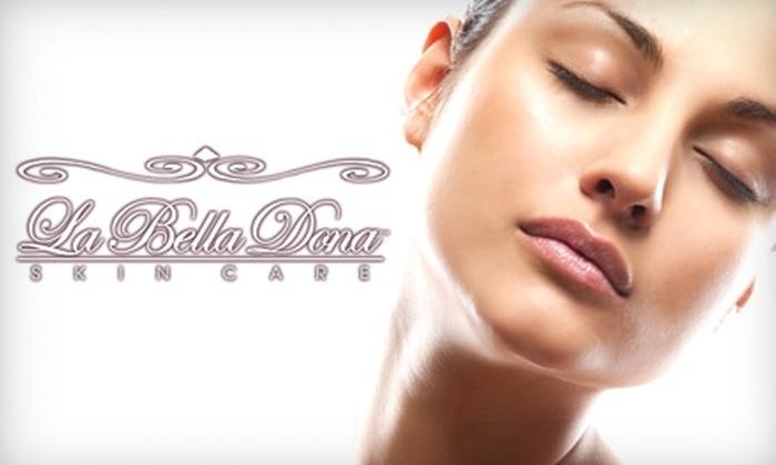 """La Bella Dona Skin Care - Midlothian: $45 for a """"La Bella Dona Custom Facial"""" at La Bella Dona Skin Care ($90 Value)"""