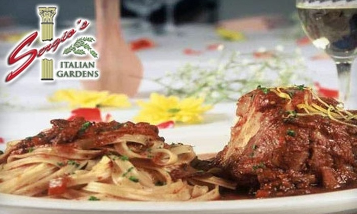 Sergio's Italian Gardens - Paradise: $25 for $50 Worth of Dinner (or $10 for $20 Worth of Lunch) at Sergio's Italian Gardens