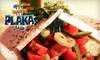 Taverna Plaka - Lindridge - Martin Manor: $15 for $30 Worth of Greek Fare and Drinks at Taverna Plaka
