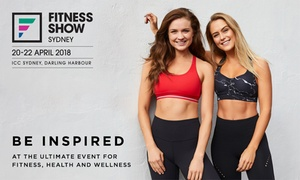 Fitness Show - Sydney: Fitness Show Sydney: Entry from $21, 20 - 22 April - ICC Sydney (Don't pay up to $120*)