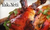 Yak & Yeti Restaurant - Somerville: $15 for $30 Worth of Indian and Nepali Cuisine at Yak and Yeti in Somerville