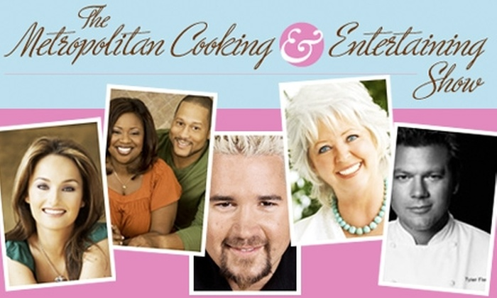Metropolitan Cooking & Entertaining Show - Washington DC: $25 Tickets to Metropolitan Cooking & Entertaining Show. Buy Here to See Paula Deen, 11/8/09 at 2:30 p.m. See Below for Other Food Network Stars.