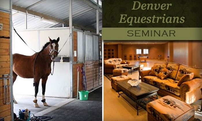Denver Equestrians - Sedalia: $20 for Denver Equestrians Introductory Seminar