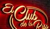 "Entrada a ""El Club De La Risa"""