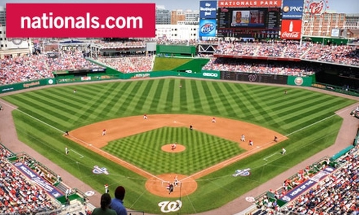 Washington Nationals - Washington: One Ticket to a Washington Nationals Game. Four Dates and Three Seating Options Available.