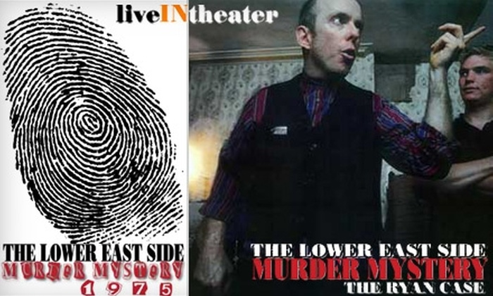 LiveINTheater - Multiple Locations: Ticket to an Interactive Murder Mystery Show from LiveINTheater. Choose from Two Shows