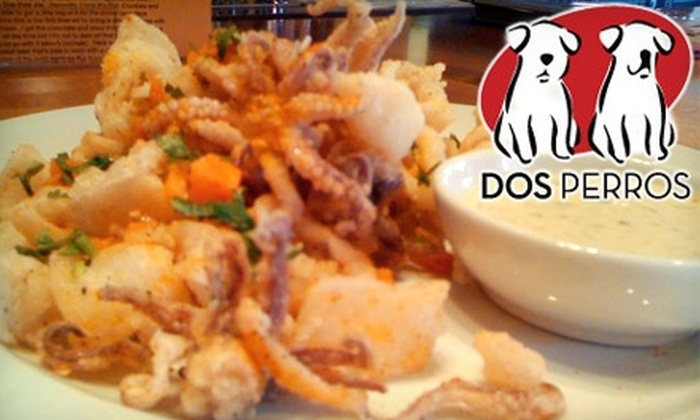 Dos Perros - City Center: $20 for $40 Worth of Mexican Fare at Dos Perros