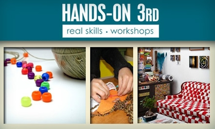 Hands-On 3rd - Mid-City West: $25 for a 2.5-Hour Craft Crash Course at Hands-On 3rd