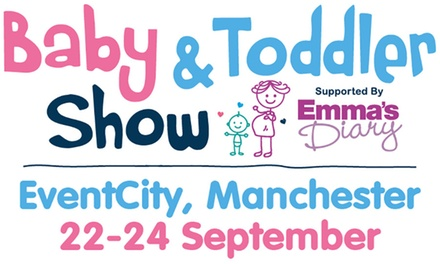 Baby and Toddler Show, 22 - 24 September at EventCity (Up to 38% Off)