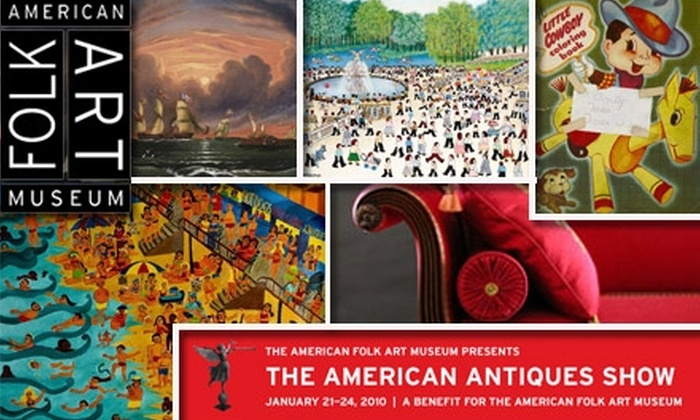 American Folk Art Museum - New York City: $10 for a Single Admission to The American Antiques Show Plus a Two-for-One Voucher to The American Folk Art Museum