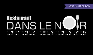 Restaurant dans le Noir: Three-Course Dinner and 25% Off Alcohol for Two or Four at Restaurant Dans le noir QDS (Up to 45% Off)