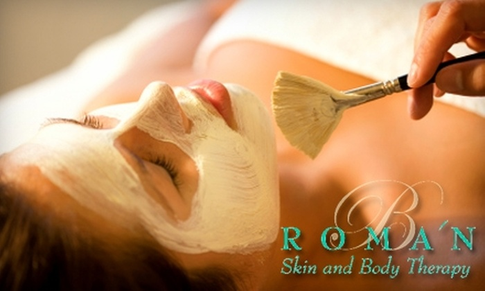 B Roman Skin and Body Therapy - Multiple Locations: $45 for a 60-Minute Classic Royal Touch Facial at B Roman Skin & Body Therapy in Cary
