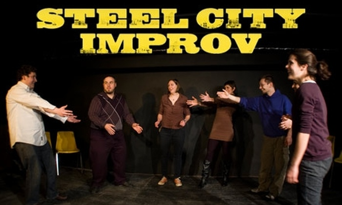 Steel City Improv Theater - East Allegheny: Improvisation Classes at Steel City Improv Theater. Choose Between Two Options.