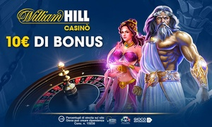 Bonus casinò WilliamHill: Bonus di 10€ senza deposito più la possibilità di Bonus fino a 1000€ sul tuo deposito per il Casinò di WilliamHill.it