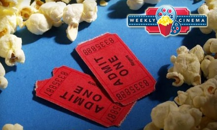 Weekly Cinema: $10 for Two Movie Tickets from Weekly Cinema (Up to $20 Value)