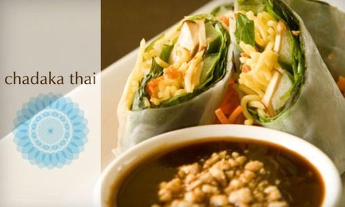 Chadaka Thai - Burbank: $25 for $50 Worth of Siamese Fare at Chadaka Thai