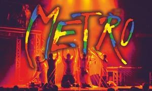 """Musical Metro: Od 79 zł: bilet na musical """"Metro"""" w Tauron Arenie 03.03.2018 do -28%"""