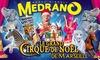 """""""Le Grand Cirque de Noël"""" à Marseille"""