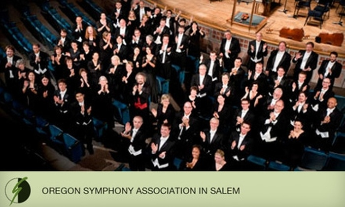 Oregon Symphony Association - Central Area: One Ticket to Oregon Symphony Association in Salem Performance. Choose Between Two Options.
