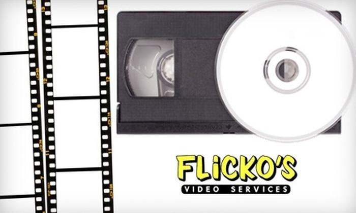 Flicko's - Fort Oglethorpe: $12 for a VHS-to-DVD Conversion from Flicko's in Fort Oglethorpe ($25 Value)