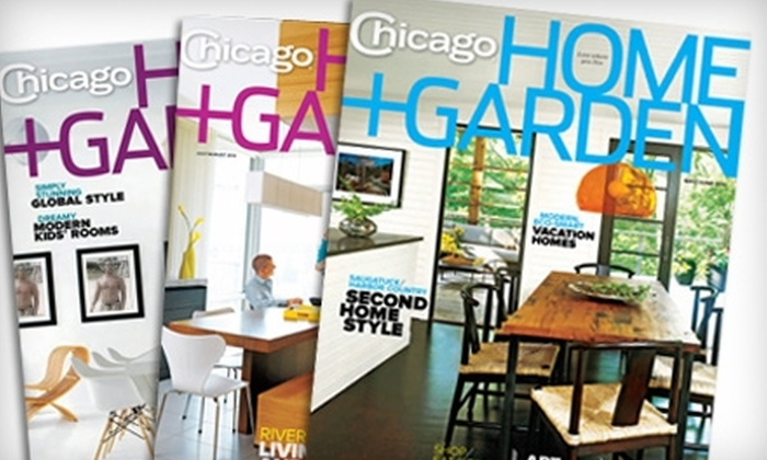 """Chicago Home + Garden magazine: $6 for a Two-Year Subscription to """"Chicago Home + Garden"""" Magazine ($12 Value)"""