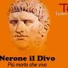 Nerone il Divo, Roma