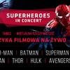 Koncert muzyki filmowej/ Batman, Avengers, Superman