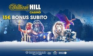 WilliamHill: Bonus 15€ senza deposito e bonus fino a 1000€ per giocare al Casinò di WilliamHill.it