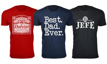 Men's Best Father's Day T-Shirts Ever. Plus Sizes Available.