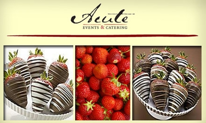Acute Events & Catering - Houston: $40 for a Dozen Gourmet Chocolate-Dipped Strawberries from Acute Events & Catering ($70 Value)