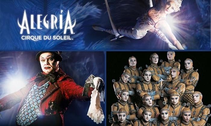 "Cirque du Soleil - Central Business District - Downtown: $46 Ticket to Cirque du Soleil's ""Alegría"" ($75 Value). Choose From Two Dates."