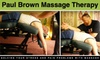 DNC - ''duple''/ old account Paul Brown Massage Therapy - Downtown: $40 for a 60-Minute Tune-up Massage at Paul Brown Massage Therapy ($80 Value)