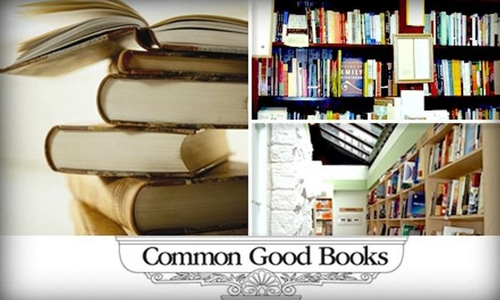 Common Good Books - Summit - University: $10 for $20 Worth of Books at Common Good Books