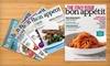 """""""Bon Appétit"""" Magazine: $7 for 12 Issues of """"Bon Appétit"""" Magazine ($15 Value)"""
