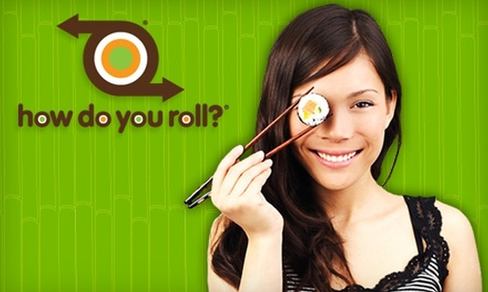 How Do You Roll? - Downtown: $10 for $20 Worth of Sushi at How Do You Roll?