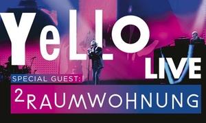 Four Artists Booking Agentur: 1 Ticket fürs Konzert von Yello und 2raumwohnung am 31.08.2017 im IFA-Sommergarten der Messe Berlin (bis zu 37% sparen)