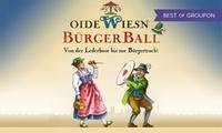 """Start der Ballsaison: """"Oide Wiesn Bürgerball"""" am 27.01.2017 ab 20 Uhr im Deutschen Theater München (bis zu 46% sparen)"""