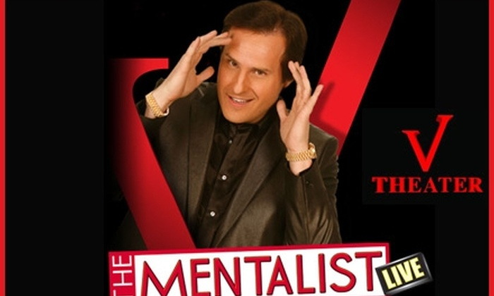 """V Theater - The Strip: $20 for One General-Admission Ticket to """"The Mentalist Live"""" at the V Theater (Up to $60 Value)"""