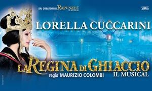 La Regina di Ghiaccio: Il Musical, Teatro Brancaccio, Roma: La Regina di Ghiaccio: Il Musical - Il 22 dicembre al Teatro Brancaccio di Roma (sconto fino a 31%)