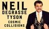 Neil deGrasse Tyson – Up to 37% Off Multi-Media Presentation