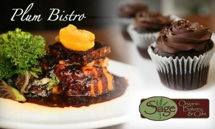 Plum Bistro and Sage Cafe - Multiple Locations: $12 for $25 Worth of Vegan Fare at Plum Bistro or $15 for a Dozen Vegan Cupcakes at Sage Cafe ($31 Value)