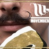 Movember: Grow a Moustache and Raise $100 to Bring Awareness for Men's Health Issues with Movember