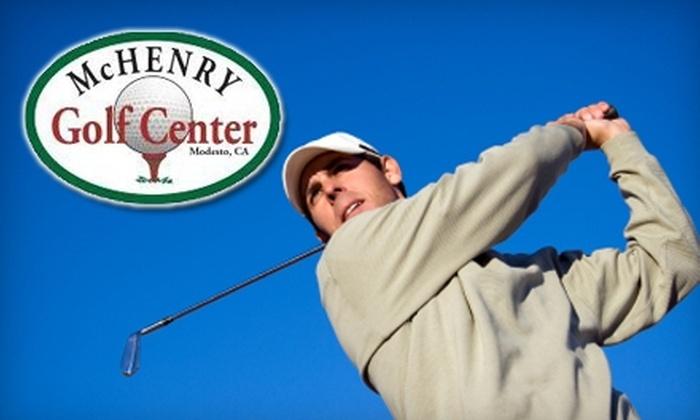 McHenry Golf Center - Modesto: $10 for $20 Worth of Range Balls at McHenry Golf Center
